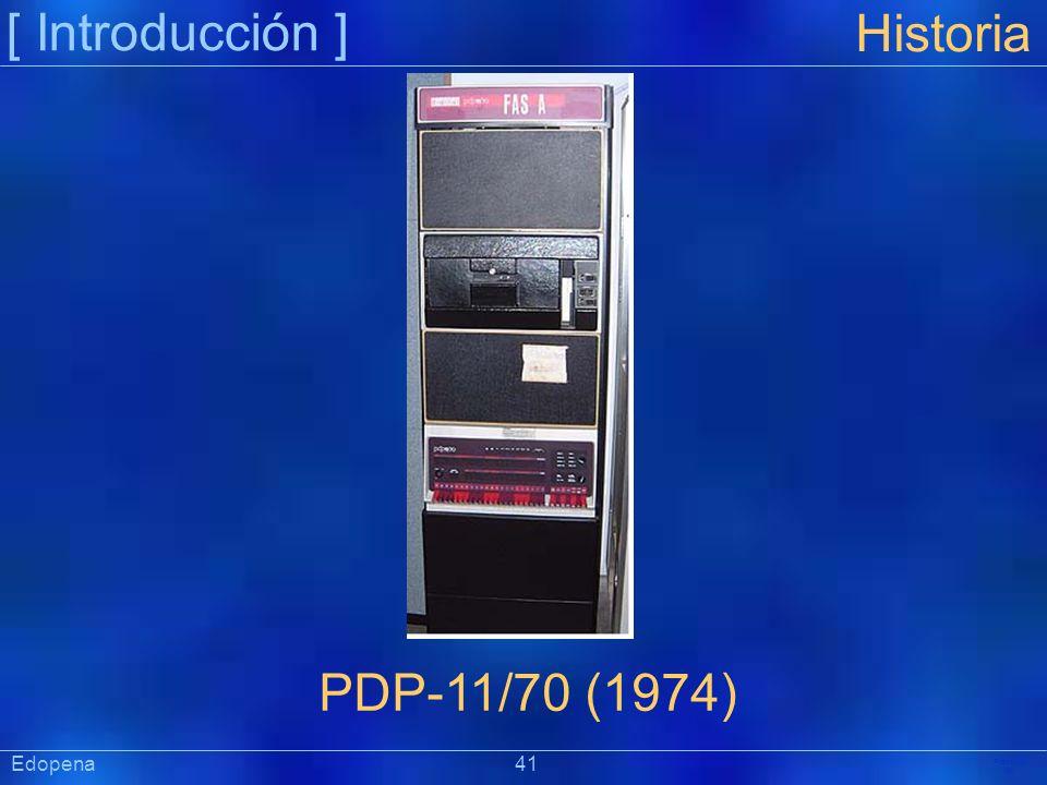 [ Introducción ] Historia. PDP-11/70 (1974) Edopena 41.
